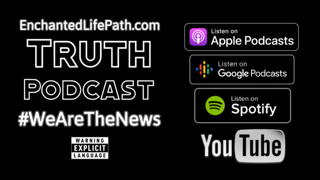 Enchanted LifePath Truth Podcast YouTube Channel 1920 x 1080
